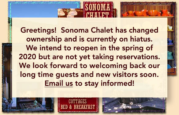 Come enjoy the private cottages and bed & breakfast accommodations at Sonoma Chalet